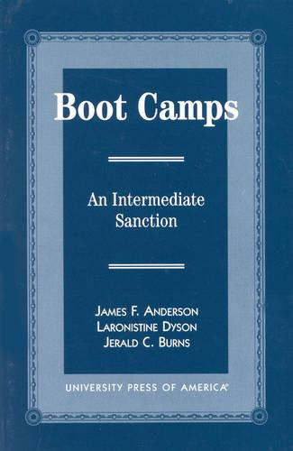 Boot Camps: An Intermediate Sanction (Hardback)