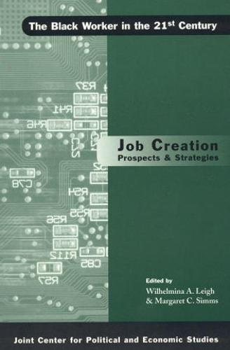 Job Creation Prospects and Strategies (Paperback)