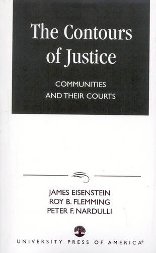 The Contours of Justice: Communities and Their Courts (Paperback)