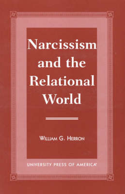 Narcissism and the Relational World (Paperback)