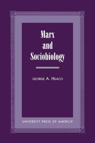 Marx and Sociobiology (Paperback)
