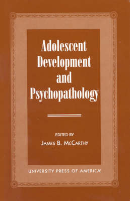 Adolescent Development and Psychopathology (Paperback)