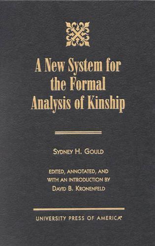 New System for the Formal Analysis of Kinship (Hardback)