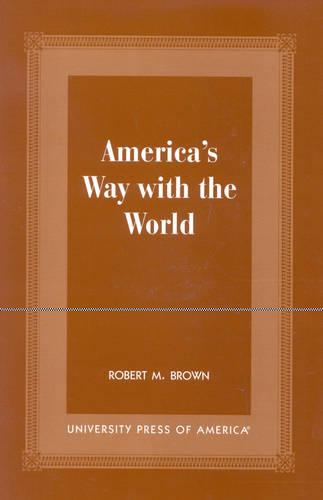 America's Way With the World (Paperback)