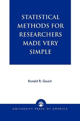 Statistical Methods for Researchers Made Very Simple (Paperback)