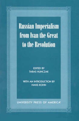 Russian Imperialism from Ivan the Great to the Revolution (Paperback)