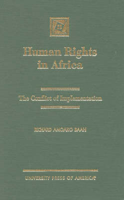 Human Rights in Africa: The Conflict of Implementation (Hardback)