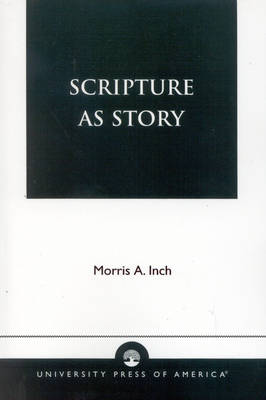 Scripture as Story (Paperback)