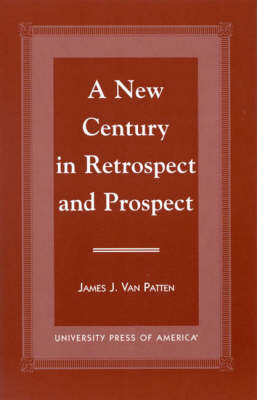 A New Century in Retrospect and Prospect (Paperback)