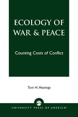 Ecology of War & Peace: Counting Costs of Conflict (Paperback)