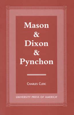 Mason & Dixon & Pynchon (Paperback)