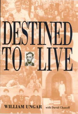 Destined to Live (Hardback)