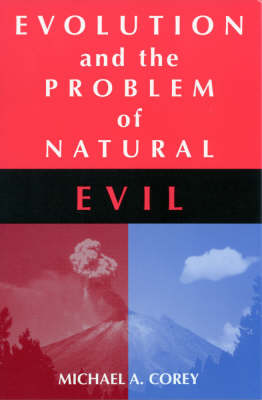 Evolution and the Problem of Natural Evil (Hardback)