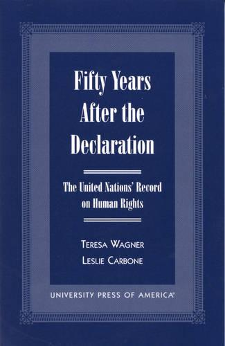 Fifty Years After the Declaration (Hardback)