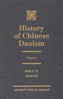 History of Chinese Daoism: v. 1 (Hardback)