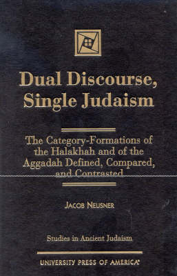 Dual Discourse, Single Judaism - Studies in Judaism (Hardback)