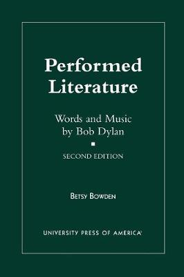 Performed Literature: Words and Music by Bob Dylan (Paperback)