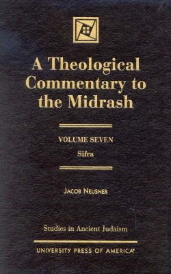 A Theological Commentary to the Midrash: Sifra - Studies in Judaism (Hardback)