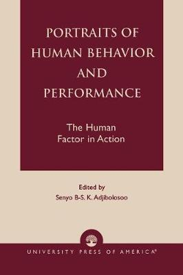 Portraits of Human Behavior and Performance: The Human Factor in Action (Paperback)