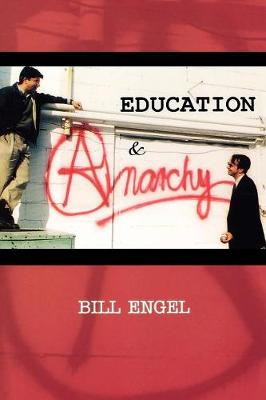 Education and Anarchy (Paperback)