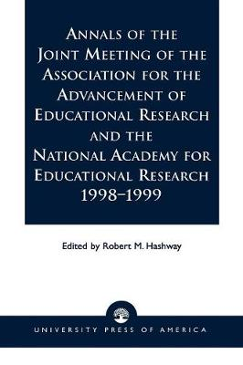 Annals of the Joint Meeting of the Association for the Advancement of Educational Research and the National Academy for Educational Research 1998-1999 (Paperback)