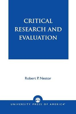 Critical Research and Evaluation (Paperback)