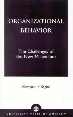 Organizational Behavior: The Challenges of the New Millennium (Paperback)