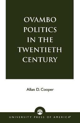 Ovambo Politics in the Twentieth Century (Paperback)
