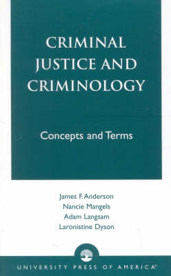 Criminal Justice and Criminology: Concepts and Terms (Paperback)