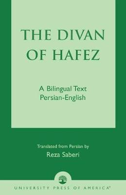 The Divan of Hafez: A Bilingual Text Persian-English (Paperback)