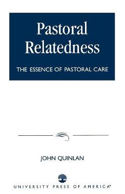 Pastoral Relatedness: The Essence of Pastoral Care (Paperback)