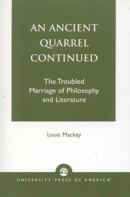An Ancient Quarrel Continued: The Troubled Marriage of Philosophy and Literature (Paperback)