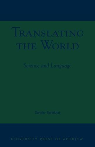 Translating the World: Science and Language (Paperback)