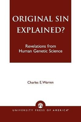 Original Sin Explained?: Revelations from Human Genetic Science (Paperback)
