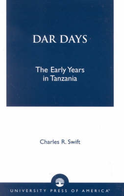 Dar Days: The Early Years in Tanzania (Paperback)