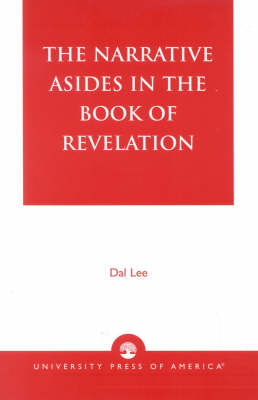 The Narrative Asides in the Book of Revelation (Paperback)
