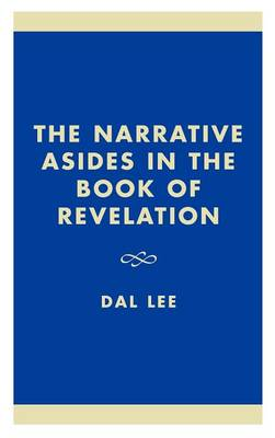 The Narrative Asides in the Book of Revelation (Hardback)