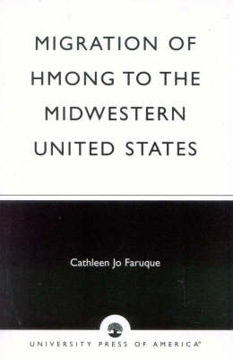 Migration of Hmong to the Midwestern United States (Paperback)