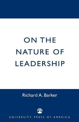 On the Nature of Leadership (Paperback)