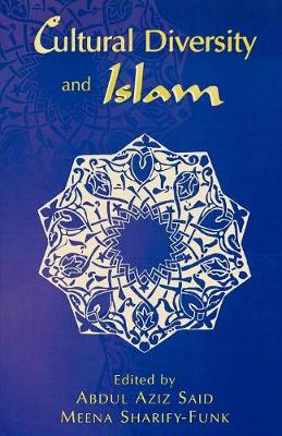 Cultural Diversity and Islam (Paperback)