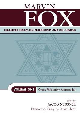 Collected Essays on Philosophy and on Judaism: Greek Philosophy, Maimonides - Studies in Judaism Volume One (Paperback)