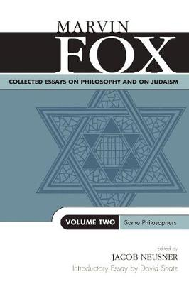Collected Essays on Philosophy and on Judaism: Some Philosophers - Studies in Judaism Volume Two (Paperback)