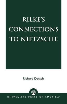 Rilke's Connections to Nietzsche (Paperback)