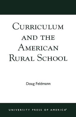 Curriculum and the American Rural School (Paperback)