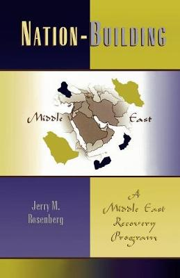 Nation-building: A Middle East Recovery Program (Paperback)