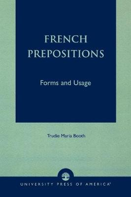 French Prepositions: Forms and Usage (Paperback)