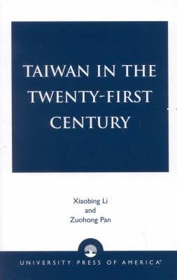 Taiwan in the Twenty-First Century (Paperback)