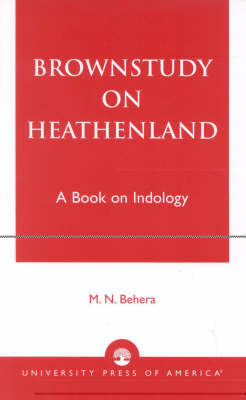 Brownstudy on Heathenland: A Book on Indology (Paperback)