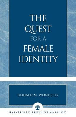 The Quest for a Female Identity (Paperback)