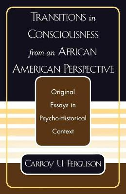 Transitions in Consciousness from an African American Perspective (Paperback)